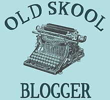 How do you blog? Old Skool! by teehq