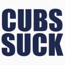 Milwaukee Brewers - CUBS SUCK by MOHAWK99