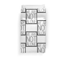 WE ARE NOT ALONE #2 Duvet Cover