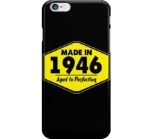 """Made in 1946 - Aged to Perfection"" Collection #51027 iPhone Case/Skin"