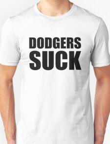 San Francisco Giants - DODGERS SUCK Unisex T-Shirt