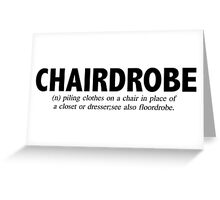 Chairdrobe Greeting Card