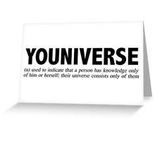 Youniverse Greeting Card