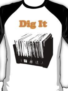 Dig It Vinyl Record T-Shirt