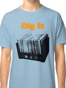 Dig It Vinyl Record Crate Classic T-Shirt