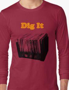 Dig It Vinyl Record Crate Long Sleeve T-Shirt