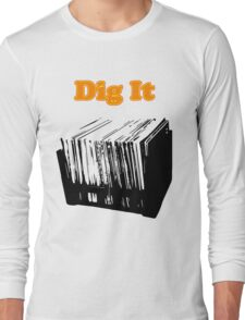 Dig It Vinyl Record Crate Long Sleeve T-Shirt