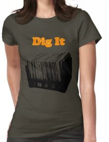 Dig It Vinyl Record Crate Womens Fitted T-Shirt