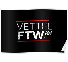 Sebastian Vettel For The Win (Dark background) Poster