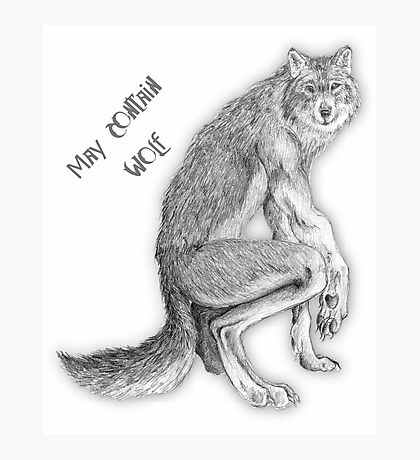 """Good Werewolf - """"May Contain Wolf"""" edition Photographic Print"""