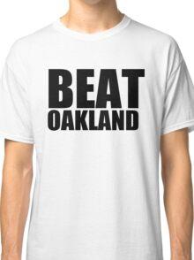 San Francisco Giants - BEAT OAKLAND Classic T-Shirt