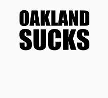 San Francisco Giants - OAKLAND SUCKS Unisex T-Shirt