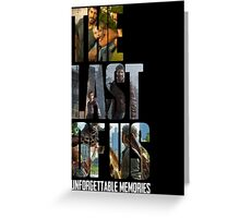 The Last of us Unforgettable Memories Greeting Card