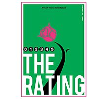 The Rating - Rose Poster Photographic Print