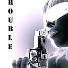 This girl is Trouble by kylie Mc