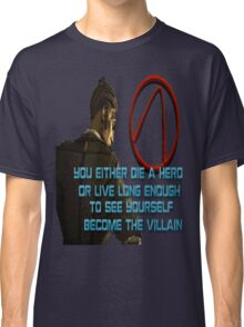 Handsome Jack Die a Hero Classic T-Shirt