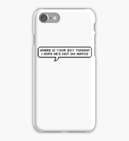 Where Is Your Boy iPhone Case/Skin