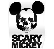 Scary Mickey Poster
