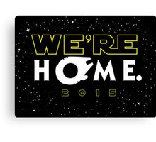 """We're Home."" Canvas Print"