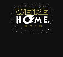 """""""We're Home."""" T-Shirt"""