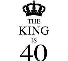 The King Is 40 by thepixelgarden