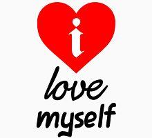 i Love Myself Unisex T-Shirt