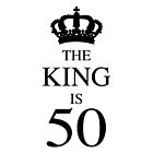 The King Is 50 by thepixelgarden