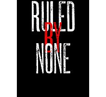 Ruled By None Sex Pistols Inspired Anarchist Design Photographic Print