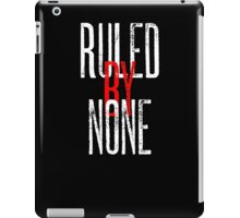 Ruled By None Sex Pistols Inspired Anarchist Design iPad Case/Skin