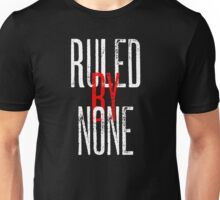 Ruled By None Sex Pistols Inspired Anarchist Design Unisex T-Shirt
