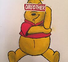Oh Bother by ethanneault