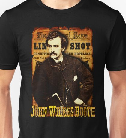 John Wilkes Booth American Assassins Design Unisex T-Shirt
