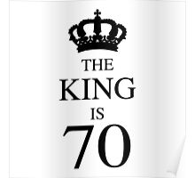 The King Is 70 Poster