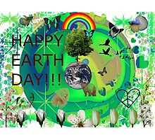 Happy Earth Day! Photographic Print