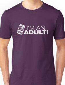 I'm an ADULT! (White Version) Unisex T-Shirt