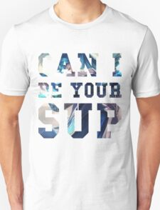 Can I be your support? T-Shirt