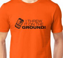 I Threw It on the GROUND! (Black Version) Unisex T-Shirt