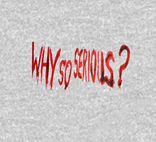 Why So Serious? Pullover