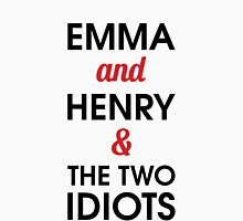 Emma and Henry & the two idiots T-Shirt