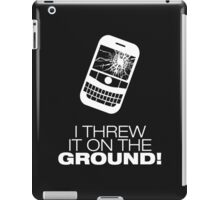 I Threw It on the GROUND! (White Version) iPad Case/Skin