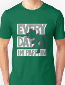 Every Day I'm Partyin Unisex T-Shirt