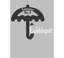 Everyone Has A Cobblepot Photographic Print