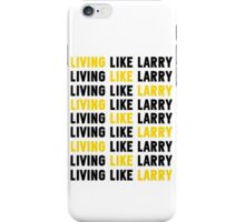 Living Like Larry (BLACK & YELLOW) iPhone Case/Skin
