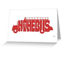 On The Bus Greeting Card