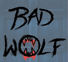 BAD WOLF by seasofstars