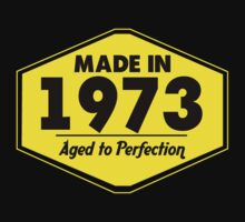 """Made in 1973 - Aged to Perfection"" Collection #51054 by mycraft"