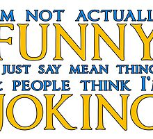 I'm not actually funny by Exclamation Innovations