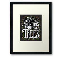 Over The Mountains And Into The Trees Framed Print