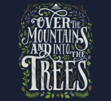 Over The Mountains And Into The Trees Kids Tee