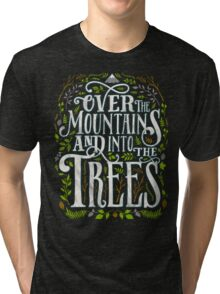 Over The Mountains And Into The Trees Tri-blend T-Shirt